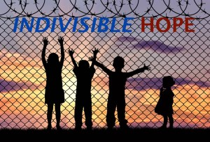 Immigration INDIVISIBLE HOPE
